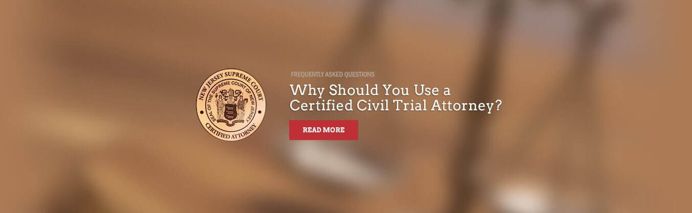 Certified Civil Trial Attorney
